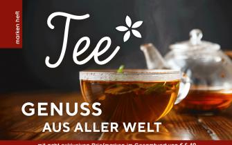 Tee Genuss aus aller Welt